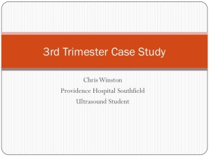 3rd Trimester Case Study